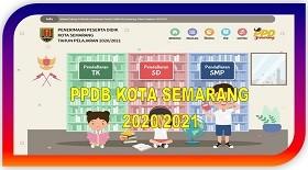 PPDB Kota Semarang 2020/2021